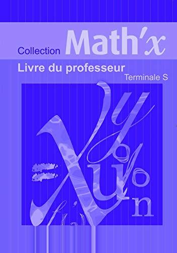 9782278060269: Math'X Tle S : Livre du professeur