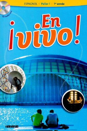 9782278060368: Espagnol En vivo ! 1e année Palier 1 (1Cédérom) (French Edition)