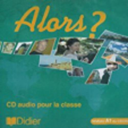 9782278060597: Alors?: CD Classe 1 (French Edition)
