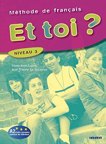 9782278060689: Et toi ? : Méthode de français Niveau 3