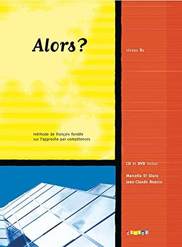 Alors?: Livre De L'Eleve 3 + CD: Beacco, Jean-Claude, Di