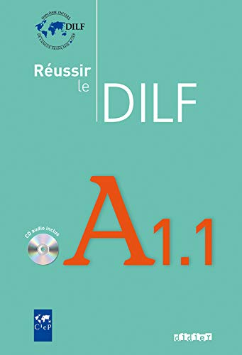9782278060993: Reussir Le Dilf A1.1: Livre & CD Audio A1.1 (French Edition)