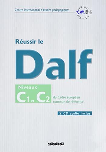 9782278061013: Réussir le DALF, niveaux C1 C2 : Cadre européen commun de référence (2CD audio)