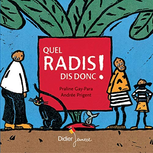 9782278061563: Quel Radis Dis-Donc ! (French Edition)