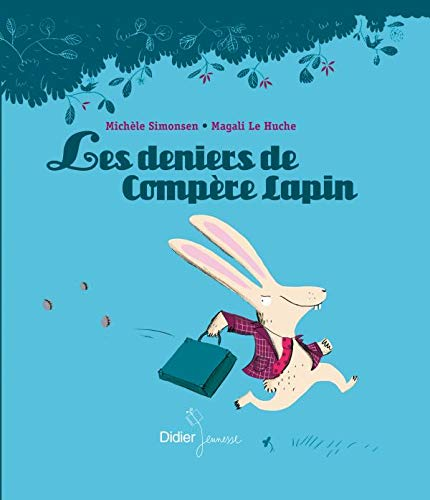 9782278061846: Les deniers de Comp�re Lapin