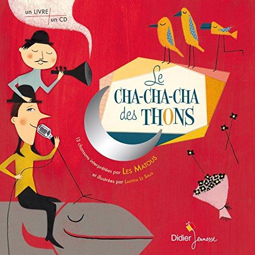 9782278061983: Le cha-cha-cha des thons
