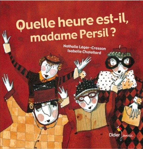 9782278062096: Quelle heure est-il madame Persil?