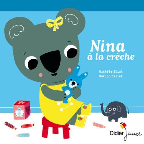 9782278062126: Nina � la cr�che