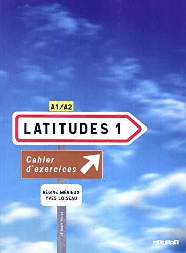 9782278062638: Latitudes: Cahier d'Exercices 1 & CD-Audio (French Edition)