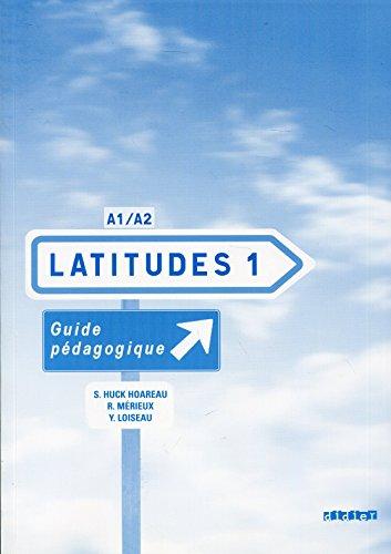 9782278062645: Latitudes: Guide Pedagogique 1 (French Edition)