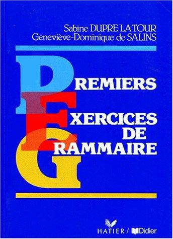 9782278063000: Exercices De Grammaire: Premiers Exercices De Grammaire (French Edition)