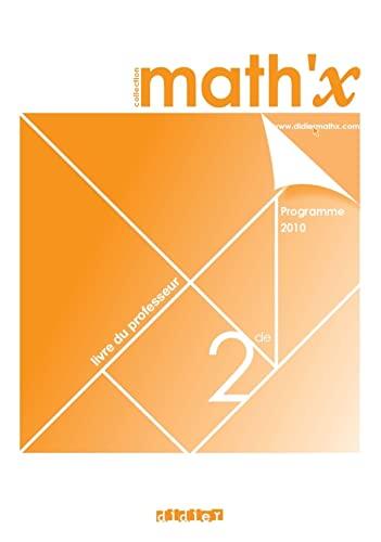 9782278063895: Math'x 2e - livre du professeur - édition 2010