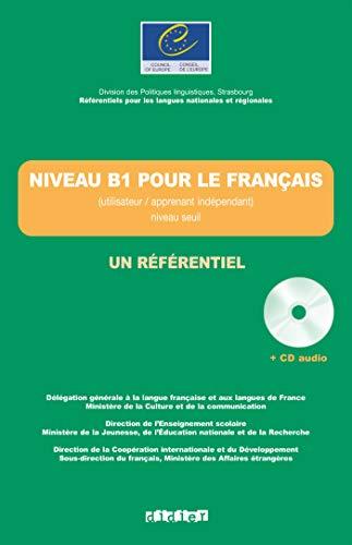 9782278063994: Un Referentiel: Niveau B1 Livre + CD (French Edition)