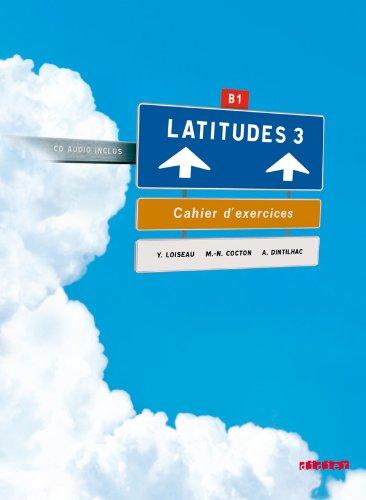 9782278064076: Latitudes niveau 3 cahier +cd (French Edition)
