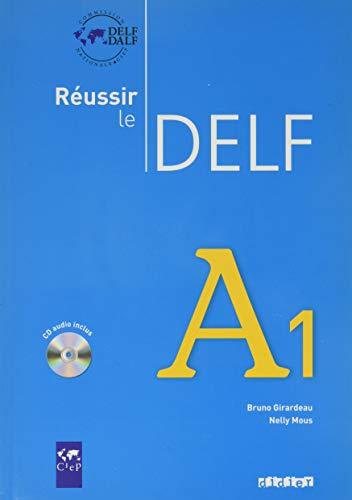 9782278064472: Reussir Le Delf : Livre A1 & CD Audio (French Edition)