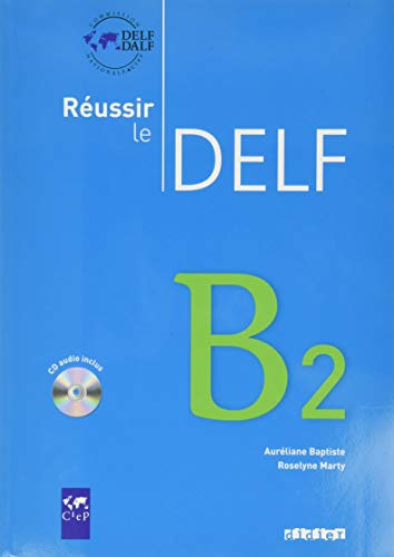 9782278064502: Reussir Le Delf : Livre B2 & CD Audio (French Edition)