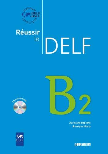 9782278064502: Reussir le Delf B2, Livre + CD