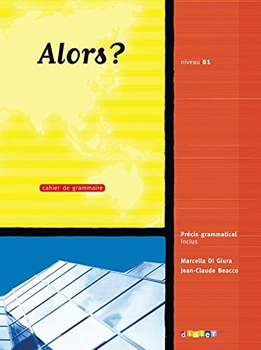 9782278064663: Alors?: Cahier D'Exercises 3 (French Edition)