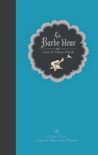 BARBE BLEUE OU CONTE DE L'OISEAU D'OURDI (LA): FDIDA JEAN-JACQUES