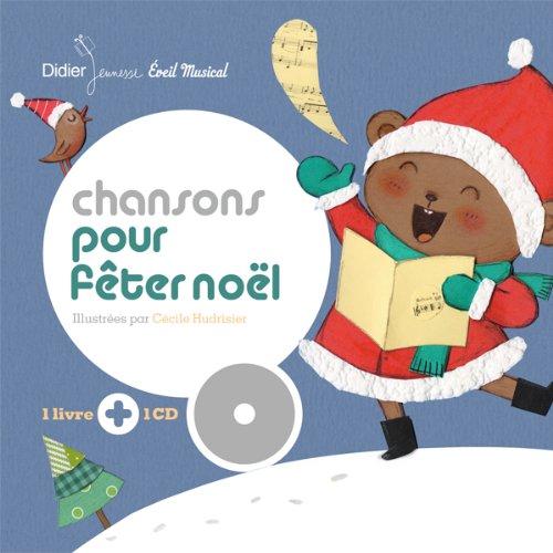 9782278065356: Chansons pour fêter Noël (Mes premiers livres-disques)