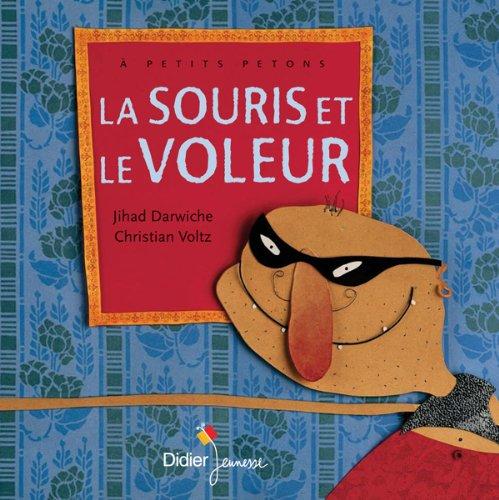 9782278065639: La souris et le voleur (Les P'tits Didier)