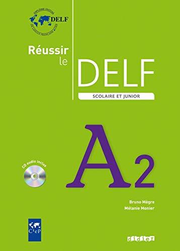 9782278065790: Réussir Le Delf Scolaire. Niveau A2. Livre De L'Élève (+ CD)