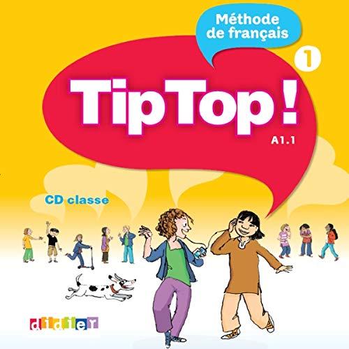 9782278066483: Tip Top!: CD-Audio pour la Classe 1 (French Edition)