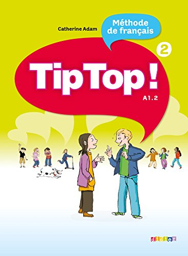 9782278066490: Tip Top!: Livre de l'Eleve 2 (French Edition)