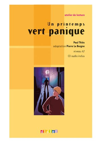 9782278066650: Atelier De Lecture: UN Printemps Vert Panique & CD (French Edition)