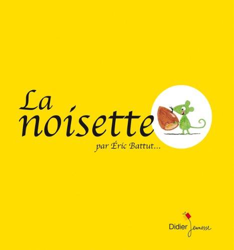 9782278067374: La noisette