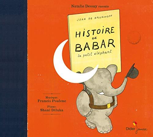 9782278067862: Histoire de Babar le Petit Elephant de Jean de Brunhoff sur une Musique de Francis Poulenc (French Edition)