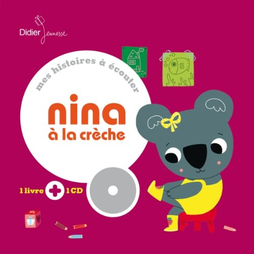 9782278068135: Nina � la cr�che