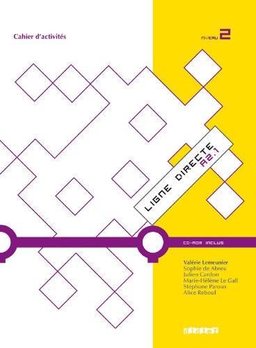 9782278069217: Ligne directe 2 niveau A2.1 cahier + cdrom (French Edition)