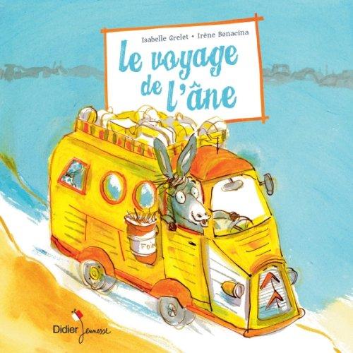 VOYAGE DE L'ÂNE (LE): GRELET ISABELLE