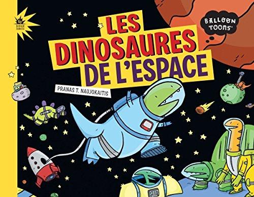 9782278070848: Les dinosaures de l'espace