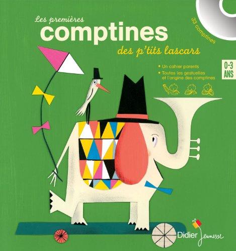 PREMIÈRES COMPTINES DES P'TITS LASCARS (LES), 0-3 ANS: COLLECTIF