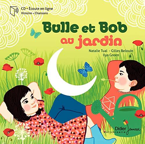 9782278071180: Bulle et Bob au jardin