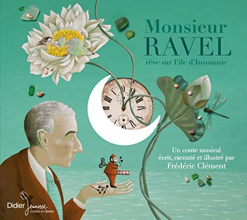 9782278071340: Monsieur Ravel/R�ve Sur l'�le d'Insomnie
