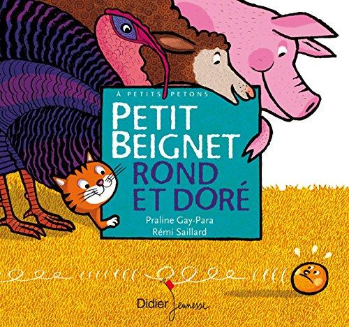 9782278071388: Petit Beignet Rond Et Dore (French Edition)