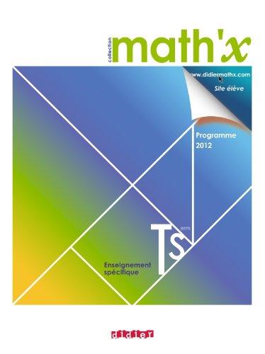 9782278072422: math'x terminale s enseignement specifique - manuel format compact - edition 2012