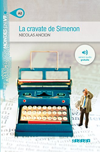 9782278072484: La cravate de Simenon niv. A2 - Livre + mp3 (Mondes en VF)