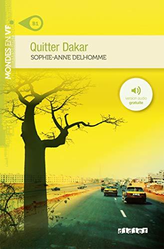 9782278072514: Quitter Dakar niv. B1 - Livre + mp3