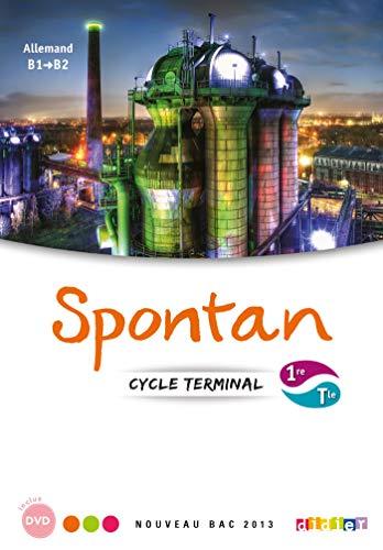 9782278072583: Spontan 1re/Tle - B1/B2 - Manuel + 2 DVD-rom