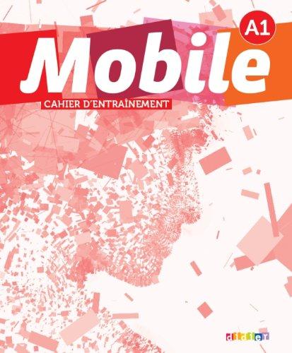 9782278072729: Mobile 1 niv.A1 - Cahier