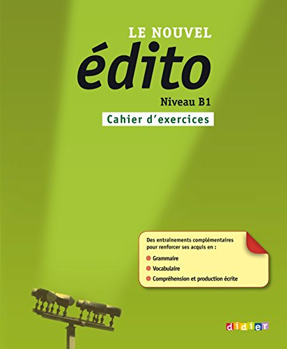 9782278072804: Nouvel Edito B1 Cahier d'Exercises (French Edition)