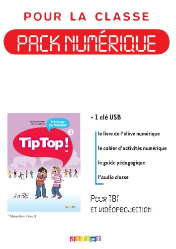 9782278072859: Tip Top!: Pack Numerique Pour LA Classe 3 (for Interactive Whiteboard) 1 Licence (French Edition)
