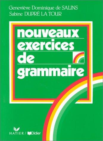 9782278072866: Exercices De Grammaire: Nouveaux Exercices De Grammaire (French Edition)