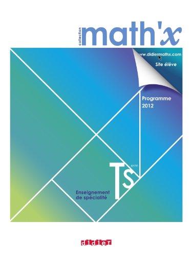 9782278073160: Math'x terminale S spécialité - Manuel format compact- édition 2012