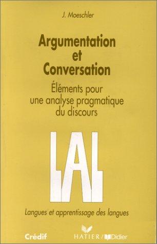 9782278073283: Argumentation et conversation. El�ments pour une analyse pragmatique du discours