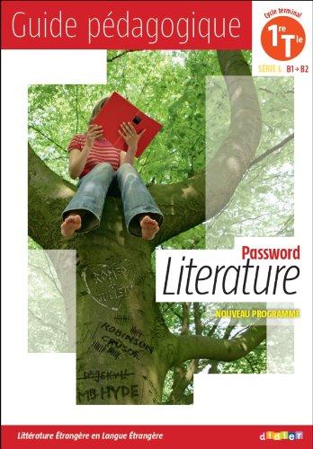 9782278074891: Password Literature 1e & Tle série L B1-B2 (French Edition)